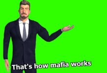 That's How Mafia Works